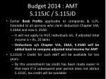 budget 2014 amt s 115jc s 115jd