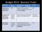 budget 2014 business trusts2