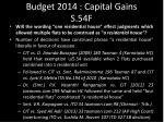 budget 2014 capital gains s 54f1