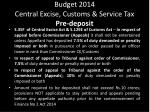 budget 2014 central excise customs service tax pre deposit