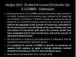 budget 2014 dividend income distribution tax s 115bbd extension