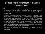budget 2014 investment allowance section 32ac