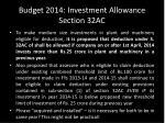 budget 2014 investment allowance section 32ac1