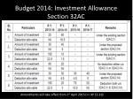 budget 2014 investment allowance section 32ac2