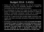 budget 2014 s 43 5
