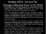 budget 2014 service tax changes effective from 11 07 20142
