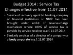 budget 2014 service tax changes effective from 11 07 20143