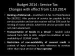 budget 2014 service tax changes with effect from 1 10 2014