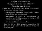 budget 2014 service tax changes with effect from 1 10 2014 works contract services