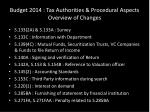 budget 2014 tax authorities procedural aspects overview of changes