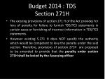 budget 2014 tds section 271h