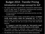 budget 2014 transfer pricing introduction of range concept for alp