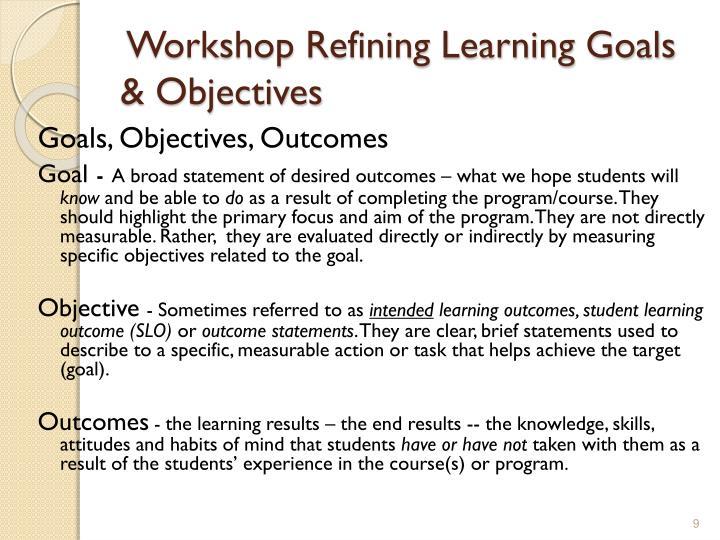 Workshop Refining Learning Goals & Objectives