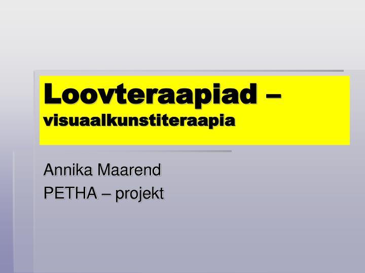 loovteraapiad visuaalkunstiteraapia