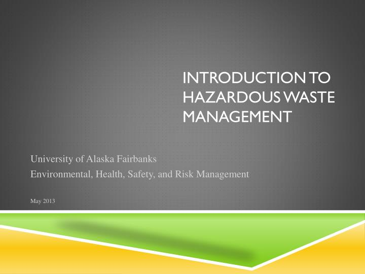 introduction to hazardous waste management n.