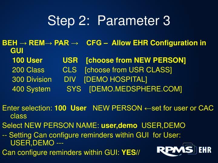 Step 2:  Parameter 3