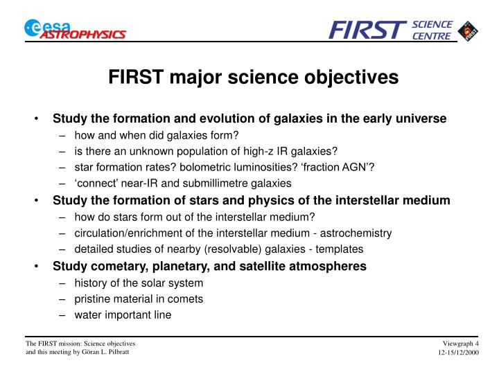 FIRST major science objectives