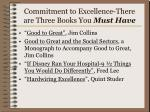 commitment to excellence there are three books you must have