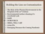 holding the line on contamination