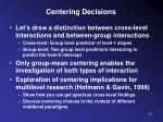 centering decisions8