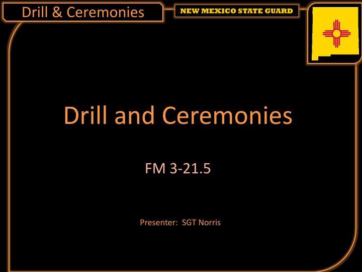 drill ceremonies n.