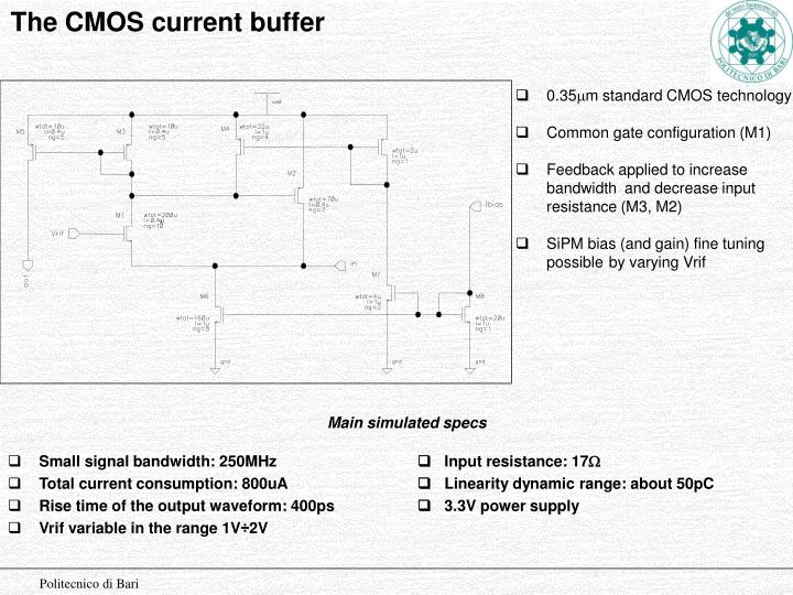 The CMOS current buffer