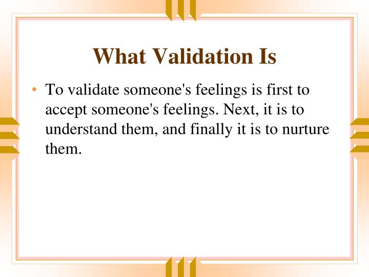 What Validation Is