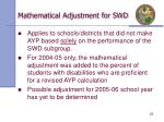 mathematical adjustment for swd