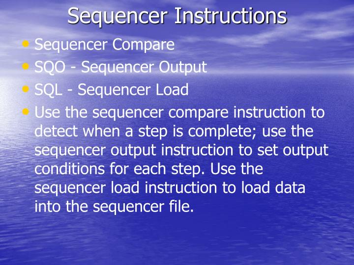Sequencer Instructions