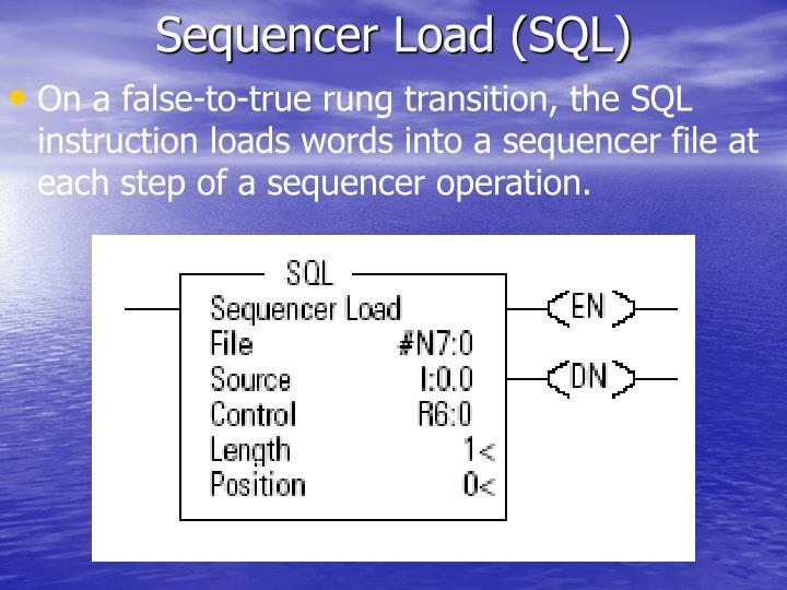 Sequencer Load (SQL)