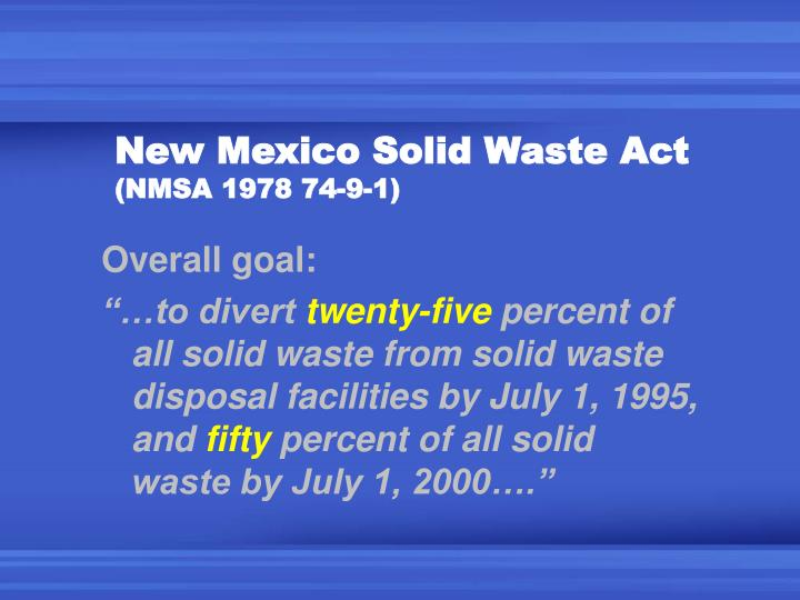 New mexico solid waste act nmsa 1978 74 9 1