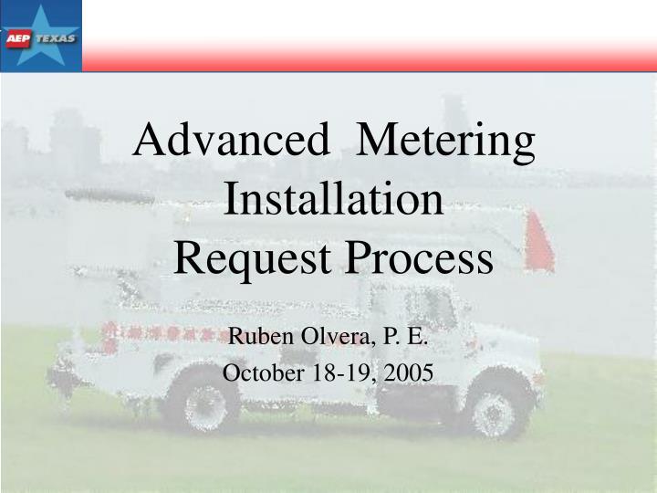 Advanced  Metering Installation