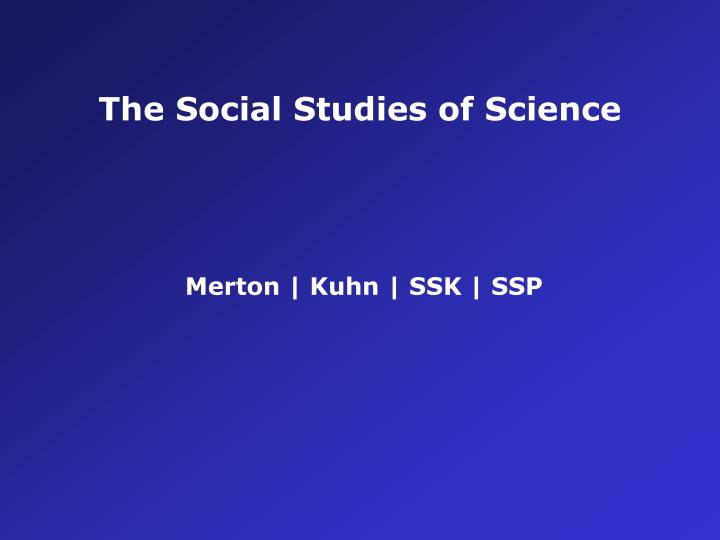 The Social Studies of Science