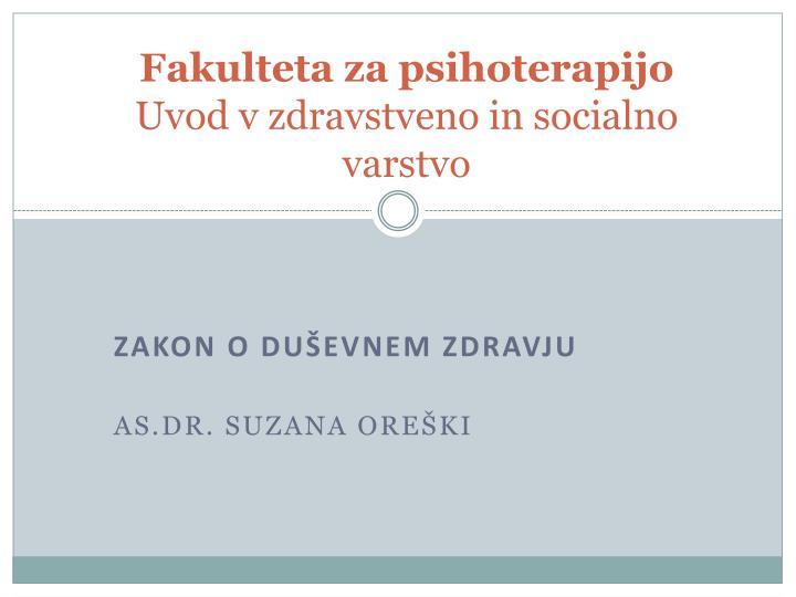 fakulteta za psihoterapijo uvod v zdravstveno in socialno varstvo n.
