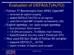 evaluation of default auto