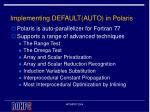 implementing default auto in polaris