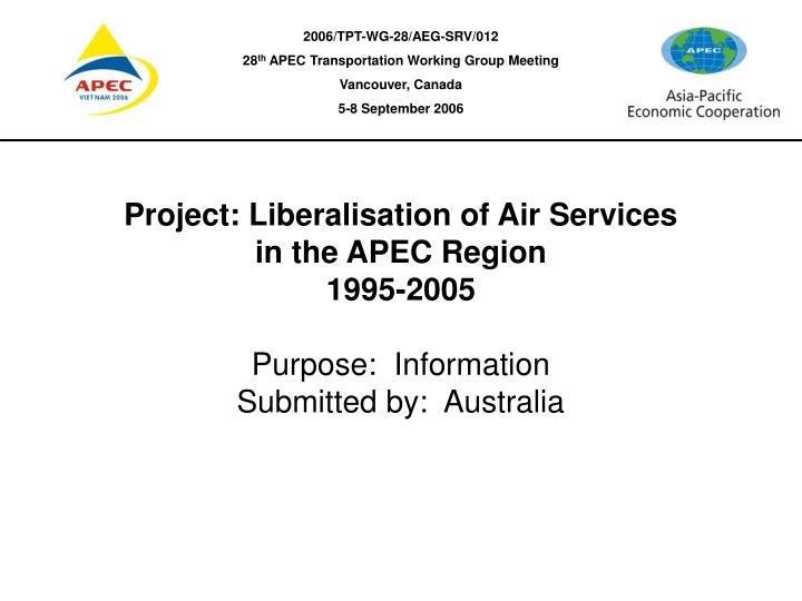 project liberalisation of air services in the apec region 1995 2005