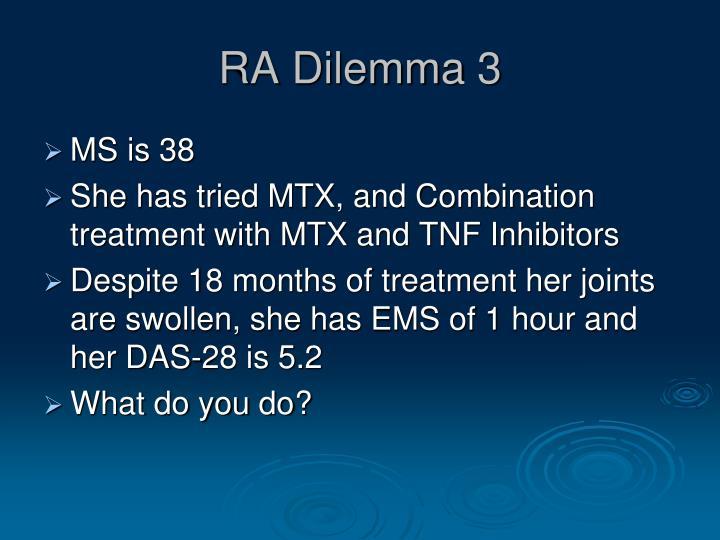 RA Dilemma 3