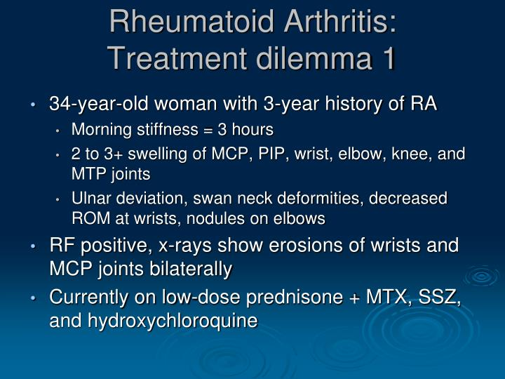 Rheumatoid arthritis treatment dilemma 1
