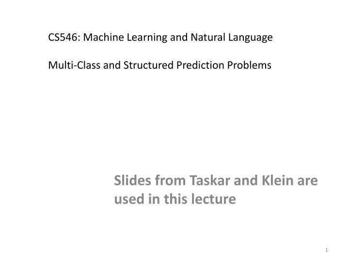 PPT - CS546: Machine Learning and Natural Language Multi-Class and