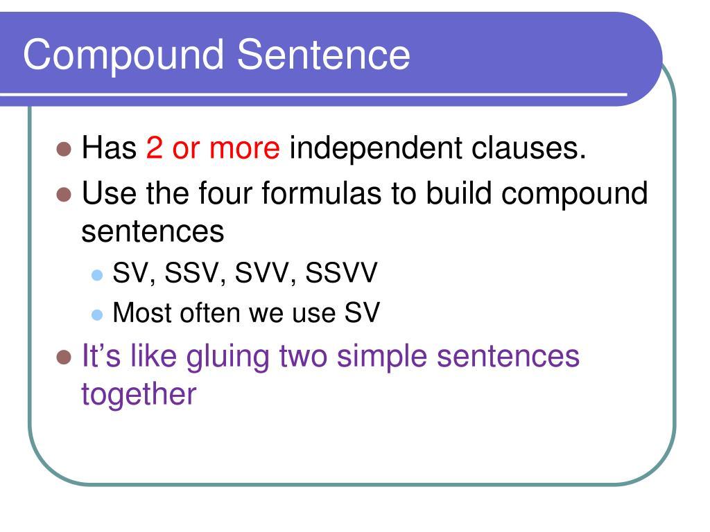 PPT - Compound Sentences PowerPoint Presentation - ID:3376030