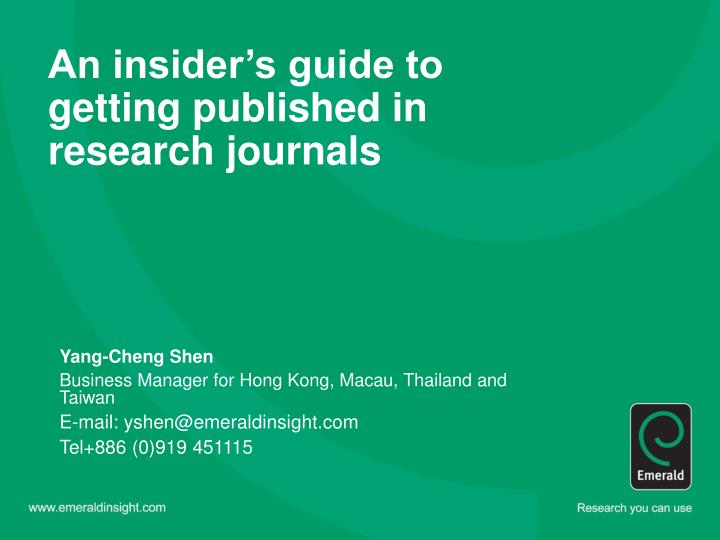 An insider s guide to getting published in research journals
