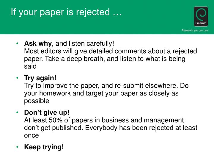 If your paper is rejected …