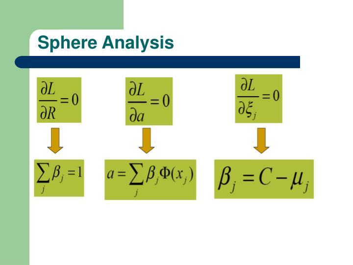 Sphere Analysis
