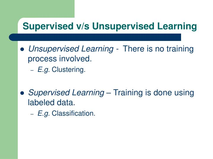 Supervised v/s Unsupervised Learning