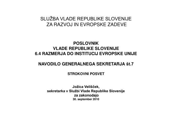 Slu ba vlade republike slovenije za razvoj in evropske zadeve