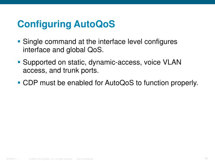 Configuring AutoQoS
