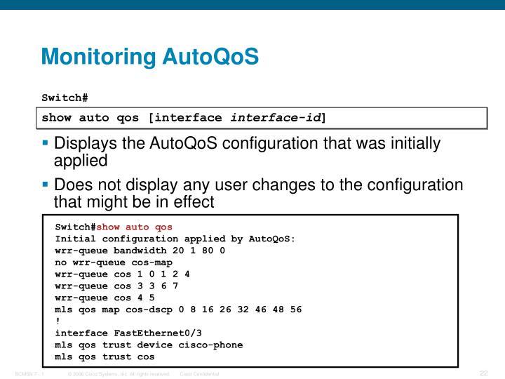 Monitoring AutoQoS