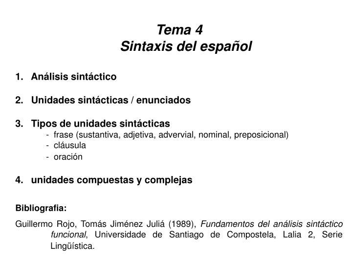 Ppt Tema 4 Sintaxis Del Español Análisis Sintáctico