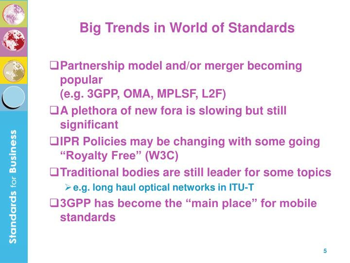 Big Trends in World of Standards